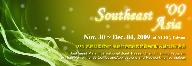 Southeast Asia International Joint Research and Training Program in High-Performance Computing Applications and Networking Technology