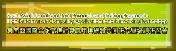 South Asia International Joint Research and Training Program in High-Performance Computing Applications and Networking Technology